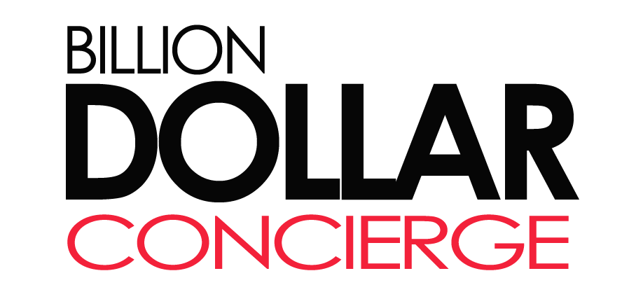 Billion Dollar Concierge®